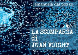 La scomparsa di Juan Voight, un thriller psicologico di Emanuela Dal Pozzo